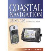 Coastal Navigation Using GPS by Frank Larkin